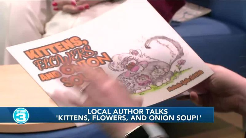 Local author talks 'Kittens, Flowers, and Onion Soup!'